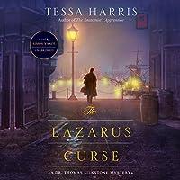 The Lazarus Curse: A Dr. Thomas Silkstone Mystery (Dr. Thomas Silkstone Mysteries)