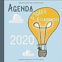 Agenda d'Idées Éclairantes: Pour Organiser Ton Quotidien (carnets mignons 2020)