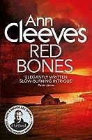 Red Bones (Shetland) by Ann Cleeves(1905-07-07)
