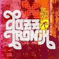 Remixes Pt. 1 by Jazztronik (2006-03-29)