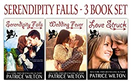 THREE BOOK SET--Serendipity Falls series by [Wilton, Patrice]