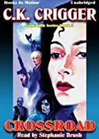 Crossroad by C.K. Crigger (Gunsmith Series Book 3) from Books In Motion.com (The Gunsmith)【洋書】 [並行輸入品]