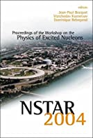 Nstar 2004: Proceedings Of The Workshop On The Physics Of Excited Nucleons, Grenoble, France  24 – 27 March 2004