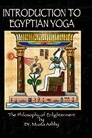 Introduction to Egyptian Yoga [並行輸入品]