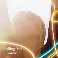 Adore by Falling You (2013-05-04)
