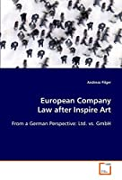 European Company Law After Inspire Art