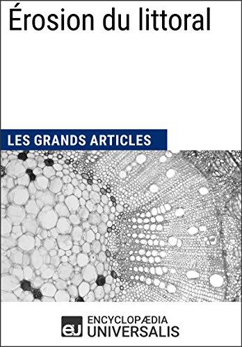 Érosion du littoral: Les Grands Articles d'Universalis (French Edition)