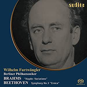 ブラームス : ハイドンの主題による変奏曲 | ベートーヴェン : 交響曲第3番「英雄」  (Brahms : Variations on a Thema by Haydn | Beethoven : Symphony No.3 ''Eroica'' / Wilhelm Furtwangler | Berliner Philharmoniker) [SACD シングルレイヤー] [日本語帯・解説付]