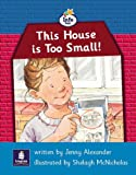 Info Trail Beginner This house is too small Non-fiction (LITERACY LAND)