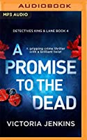 A Promise to the Dead (Detectives King & Lane)