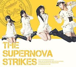 THE SUPERNOVA STRIKES(初回限定盤A)(2Blu-ray Disc付)