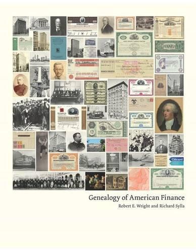 Download Genealogy of American Finance (Columbia Business School Publishing) 0231170262