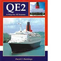 """Queen Elizabeth II"": A Ship for All Seasons"