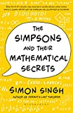 The Simpsons and Their Mathematical Secrets (English Edition)