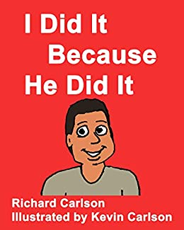 I Did It Because He Did It by [Carlson, Richard]