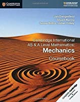 Cambridge International AS & A Level Mathematics: Mechanics Coursebook (Cambridge Assessment International Education)