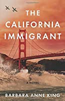The California Immigrant (Monterey Bay Series)