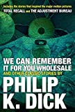 We Can Remember It for you Wholesale and Other Classic Stories 画像
