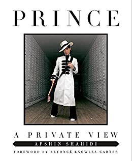 Prince: A Private View by [Shahidi, Afshin]