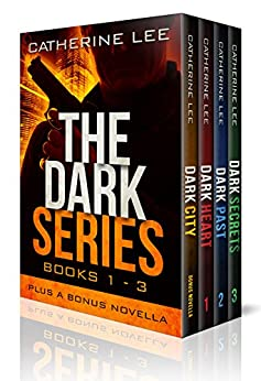 The Dark Series: Books 1 – 3 (Dark Series Box Set) by [Lee, Catherine]