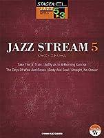 STAGEA・EL ジャズシリーズ 5-3級 JAZZ STREAM(ジャズ・ストリーム)5