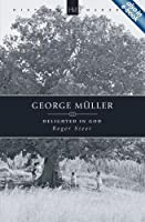 George Muller: Delighted in God (Historymakers)