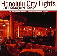 Honolulu City Lights(デジタル・リマスター)