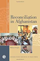 Reconciliation in Afghanistan (Perspectives)