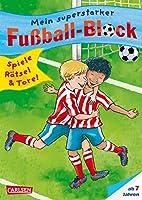 Mein superstarker Fussball-Block: Spiele, Raetsel, Tore