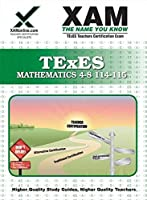 Texes Mathematics 4-8 114-115: Teacher Certification Exam (XAM TEXES)