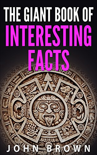 Download The Giant Book of Interesting Facts (English Edition) B01J4L7P0I