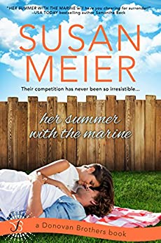 Her Summer with the Marine: A Donovan Brothers Novel by [Meier, Susan]