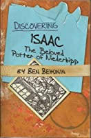 Discovering Isaac: The Beloved Potter of Niederbipp