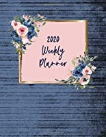 2020 Weekly Planner: At-A-Glance Dated Calendar With Notes And To Do List