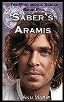 Saber's Aramis: Book Five