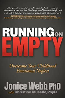 Running on Empty: Overcome Your Childhood Emotional Neglect by [Webb, Jonice]