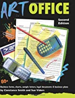 Art Office: 80+ Business Forms, Charts, Sample Letters, Legal Documents and Business Plans