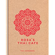 Rosa's Thai Cafe: The Cookbook (English Edition)
