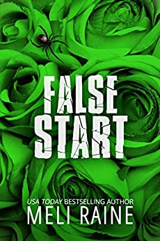 False Start (False #3) by [Raine, Meli]