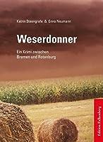 Weserdonner: Ein Krimi zwischen Bremen und Rotenburg