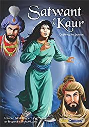 Satwant Kaur - Destined to Survive (Sikh Comics for Children & Adults) (English Edition)