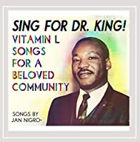 Sing for Dr. King! Vitamin L Songs for a Beloved C