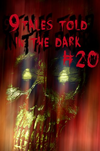 9Tales Told in the Dark #20 (9Tales Dark) (English Edition)の詳細を見る