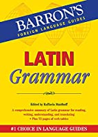 Latin Grammar (Barron's Grammar Series)