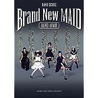 バンドスコア BAND-MAID 『Brand New MAID』