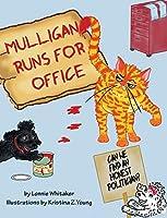 Mulligan Runs for Office