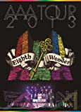 AAA TOUR 2013 Eighth Wonder (2枚組Blu-ray Disc) (初回生産限定)