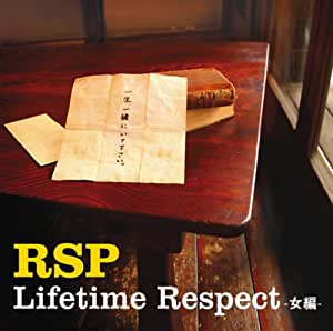 Lifetime Respect-女編-(初回生産限定盤)(DVD付)