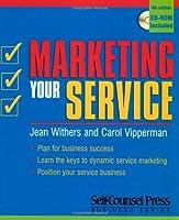 Marketing Your Service (Marketing Your Service (W/CD))