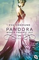Pandora - Wovon traeumst du?